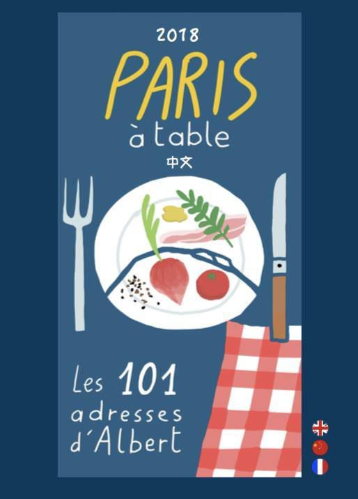Paris à table, Les 101 adresses d'Albert Nahmias