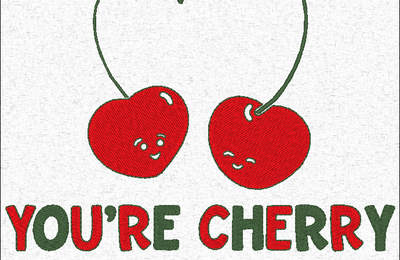 You' re cherry sweet