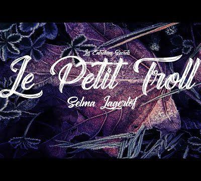 Le Petit Troll, Selma Lagerlöf (Conte Audio)...
