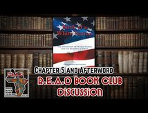 Dr. Oya Adwoa Maat - Dr. Jacqueline Battalora, Birth of A White Nation Chapter 5 - The R.E.A.D Book Club