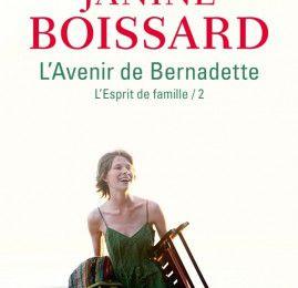L'avenir de Bernadette, Janine Boissard