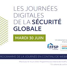 1ère journée Digitales de la Sécurité Globale  [WEBINAR - 30 juin 2020 à 09h30]