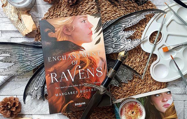 Enchantment of Ravens - Margaret Rogerson