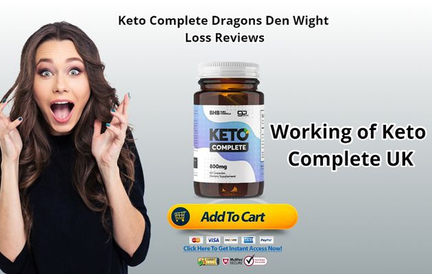 Keto Complete Dragons Den: - Top in the UK Weight Loss Diet Pills