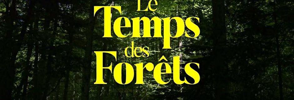 Le temps de forêts