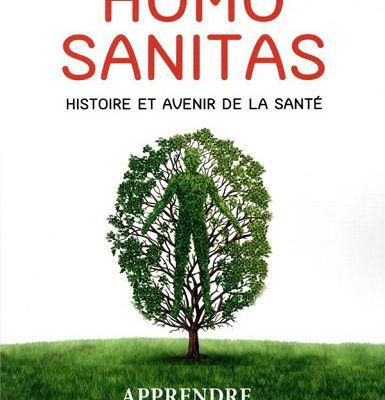 Homo sanitas : histoire et avenir de la santé de Nicolas Bouzou (2021) SP