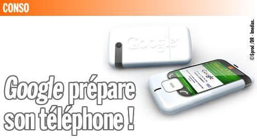 Google prépare son téléphone !