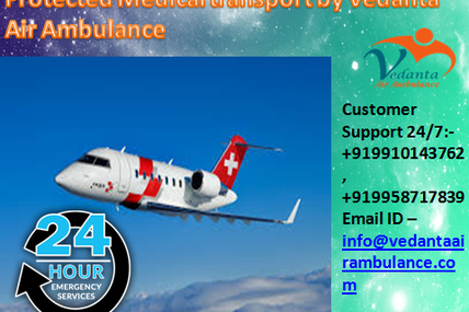 Fully trained medical team for all the medical support- Vedanta Air Ambulance Delhi