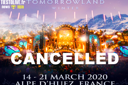 ⚠ Tomorrowland winter in France, cancelled due to Coronavirus ⚠