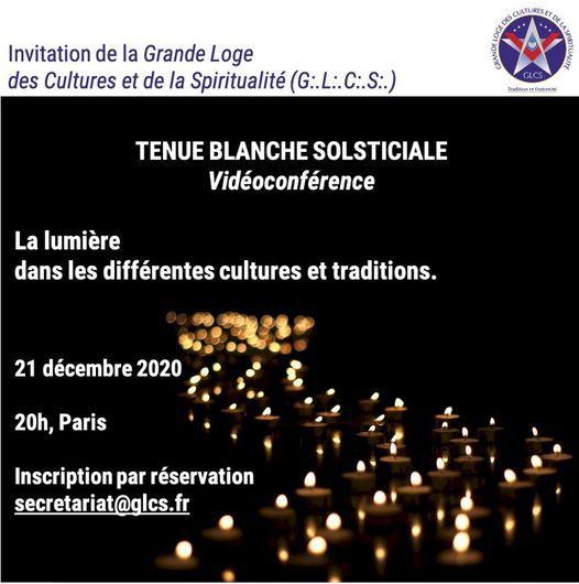 GLCS : VisioConférence sur le thème de la Lumière le lundi 21 décembre 2020 à 20 heures.