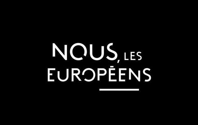 """l'Europe d'après au sommaire de """"Nous, les Européens"""" ce dimanche sur France 3"""