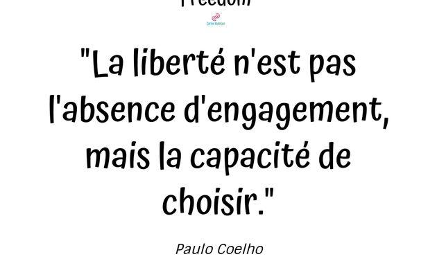 La liberté c'est la capacité de choisir