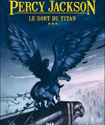 Percy Jackson, Tome 3 : Le sort du Titan de Rick Riordan