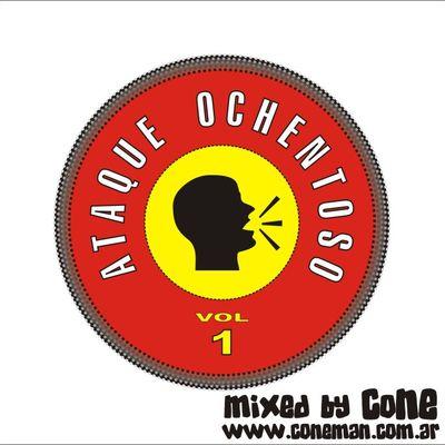 DJ CoNE - Ataque Ochentoso Vol 1