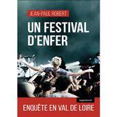Un festival d'enfer de Jean-Paul Robert - Le blog de Philippe Poisson