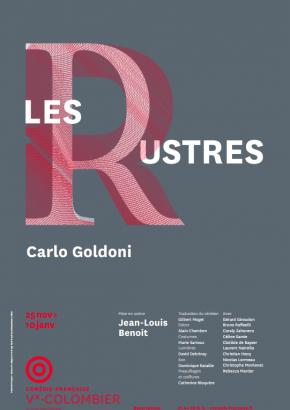 """""""Les Rustres"""" au Théâtre du Vieux-Colombier"""