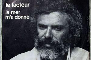 Georges Moustaki - le facteur / La mer m'a donné - 1970