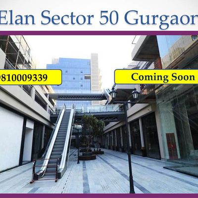 Upcoming Commercial Elan Sector 50 Gurgaon : 9810009339