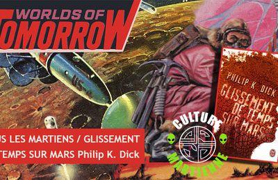 👽📚 PHILIP K. DICK - GLISSEMENT DE TEMPS SUR MARS (MARTIAN TIME-SLIP, 1964)