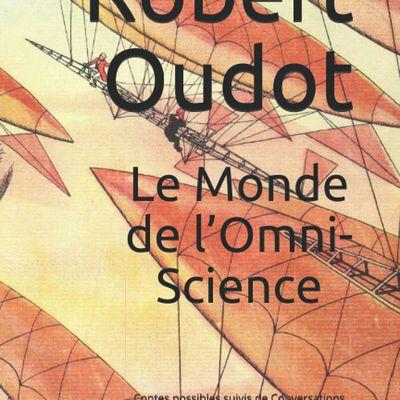 Robert Oudot - Contes possibles suivis de Conversations avec le Philosophe polythéiste (Hypogées littéraires, 2021)
