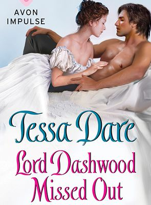 Lord Dashwood Missed Out (Spindle Cove #4.5) by Tessa Dare