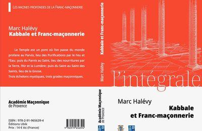 RECENSION : KABBALE ET FRANC-MAÇONNERIE – L'INTÉGRALE de Marc HALÉVY