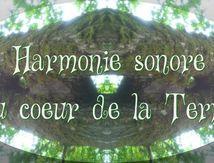 Voyage sonore : Harmonie du coeur de la Terre