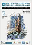 4èmes RENCONTRES INTERNATIONALES DES ECHECS FRANCOPHONES / 15ème OPEN INTERNATIONAL DE LA VILLE DE MENTON