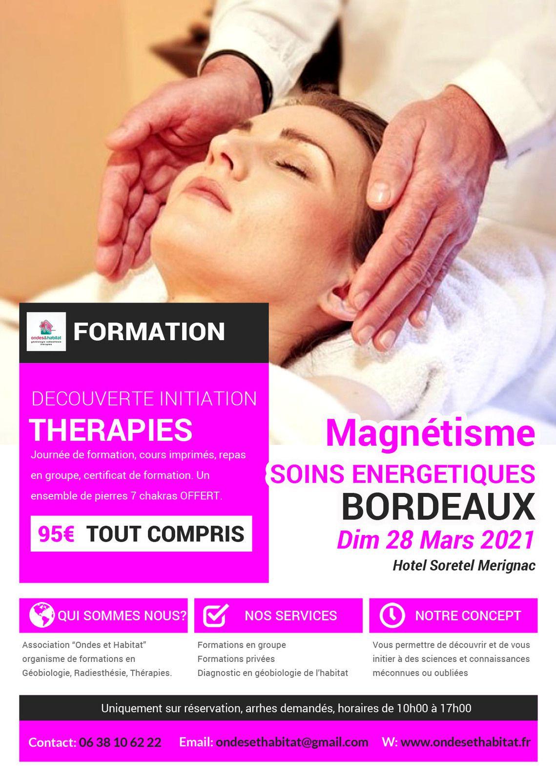 """BORDEAUX - Formation : """"Magnétisme et soins énergétiques"""" Découverte initiation 28 mars 2021"""