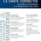 LA SANTÉ CONNECTÉE - Nouvelles technologies et réorganisation des soins - livre, ebook, epub
