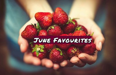 June Favourites | Movies, TV Shows, Songs