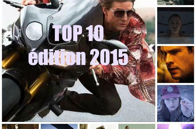 LE TOP 10 des films - édition 2015