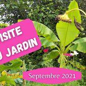 Visite du jardin mois par mois septembre 2021 (vidéo)