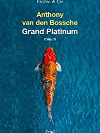 Grand Platinium d'Anthony Van den Boosche