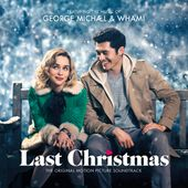 George Michael & Wham! - Last Christmas The Original Motion Picture Soundtrack