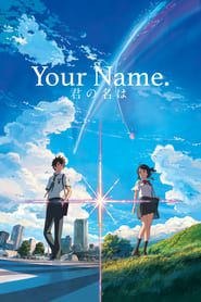 (Watch) Your Name. 2016 Streaming Online