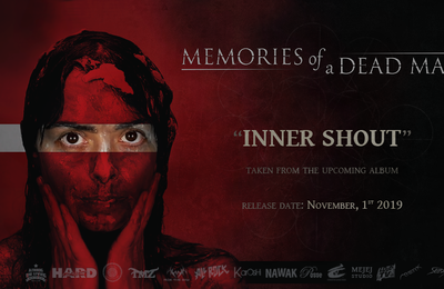 "EXCLUSIVITE ! NOUVEAU CLIP DES MEMORIES OF A DEAD MAN ""Inner Shout"""