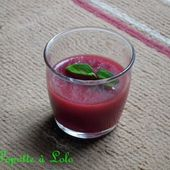 Verrines smoothies betterave / tomate - La popotte @ lolo