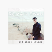 ‎All These Things par Romain Swan