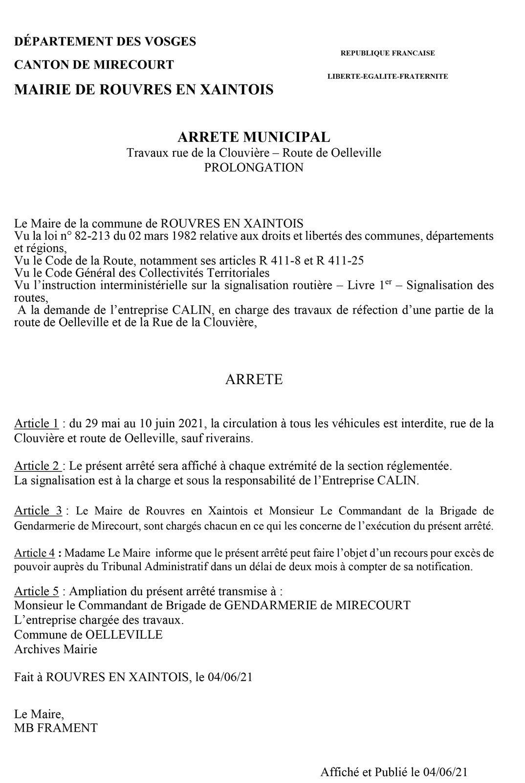 Prolongation de l'arrêté de fermeture de la Rue de la Clouvière