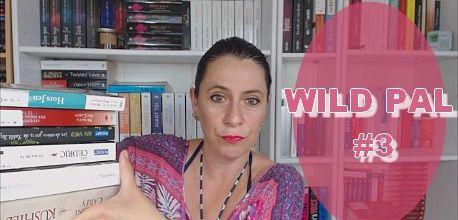 WILD PAL # 3 | Choisissez ma lecture !