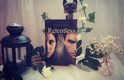 Relentless, tome 1 - Karen Lynch