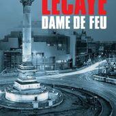Alexis LECAYE : Dame de feu. - Les Lectures de l'Oncle Paul