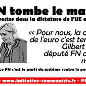 Ultra libéral : le FN tombe le masque de l'euroscepticisme - Le #Frexit sera progressiste ou ne sera pas - Par Georges Gastaud - INITIATIVE COMMUNISTE