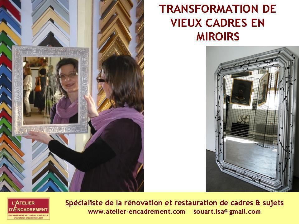 Réparation, rénovation, restauration de cadres et sujets