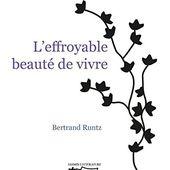 L'effroyable beauté de vivre - Les lectures de Martine