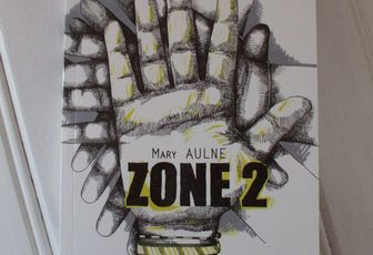 Lecture d'hier : Zone 2 de Mary Aulne