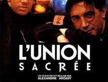 L'Union Sacrée (1989) de Alexandre Arcady.