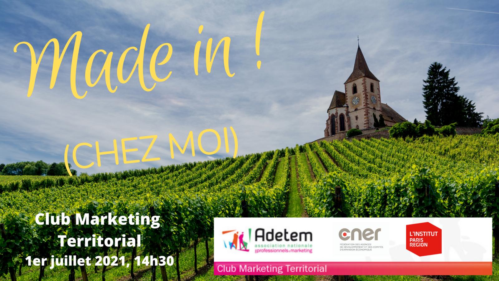 Made in : prochain sujet de la réunion du Club Marketing Territorial