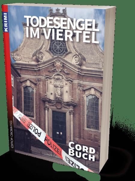 Buchbesprechung: Todesengel im Viertel von Cord Buch